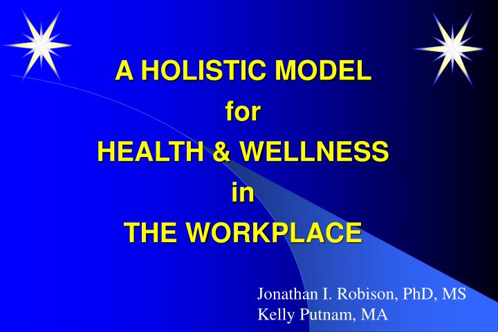 a holistic model for health wellness in the workplace n.