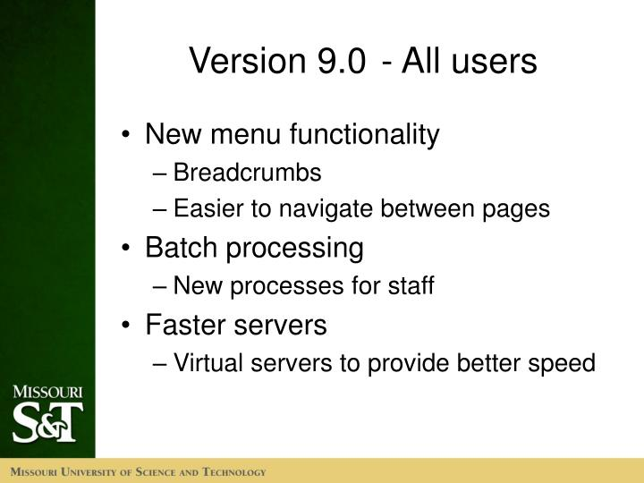 Version 9.0- All users