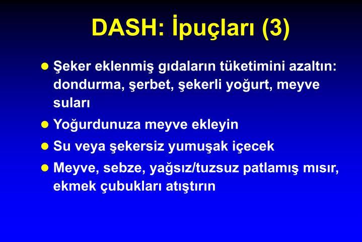 DASH: İpuçları (3)