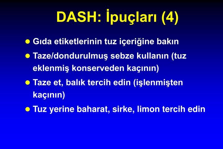 DASH: İpuçları (4)