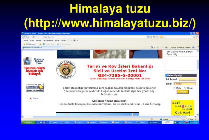 Himalaya tuzu (http://www.himalayatuzu.biz/)