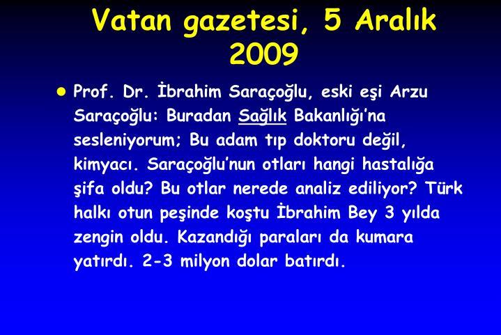 Vatan gazetesi, 5 Aralık 2009