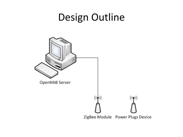 Design Outline