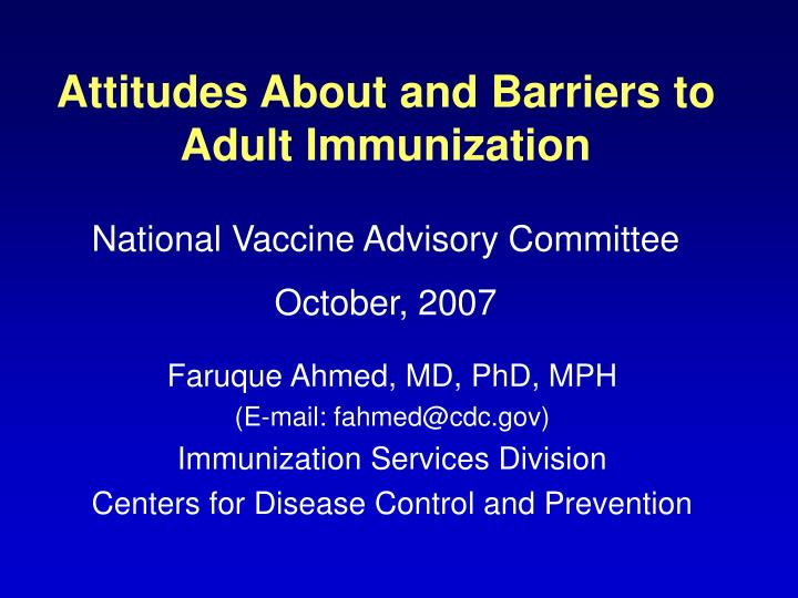 attitudes about and barriers to adult immunization