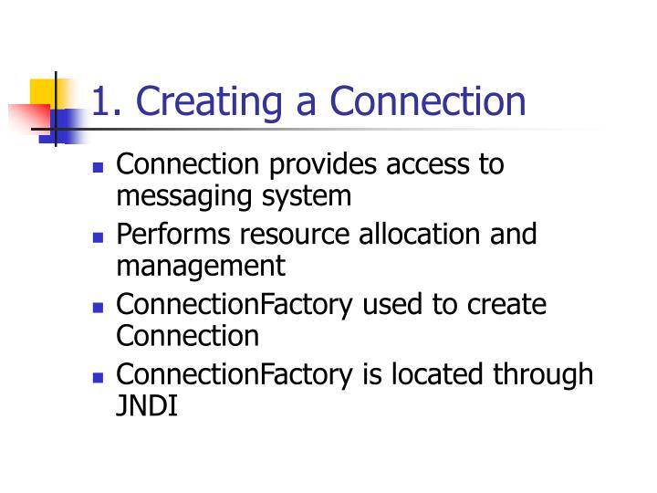 1. Creating a Connection