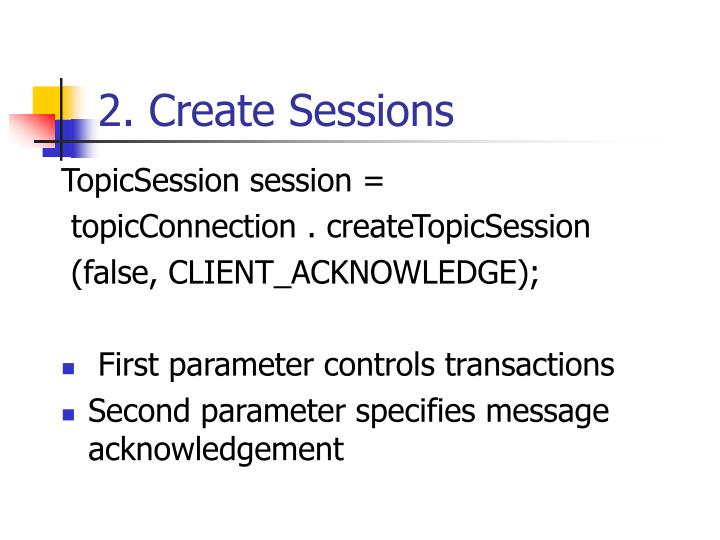 2. Create Sessions