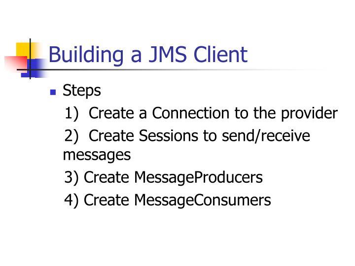 Building a JMS Client