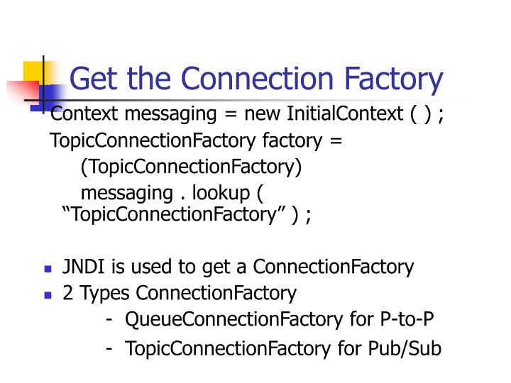 Get the Connection Factory