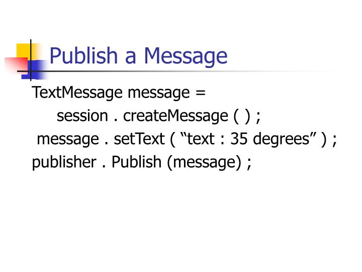 Publish a Message