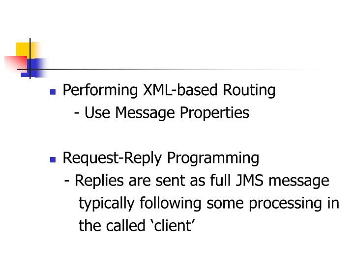 Performing XML-based Routing