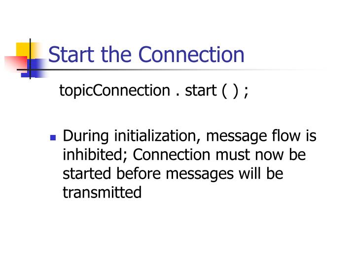 Start the Connection