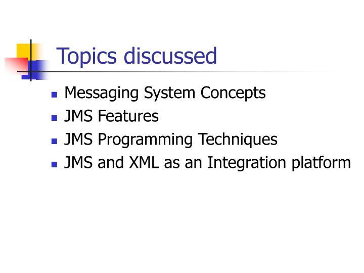 Topics discussed
