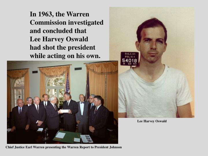 In 1963, the Warren