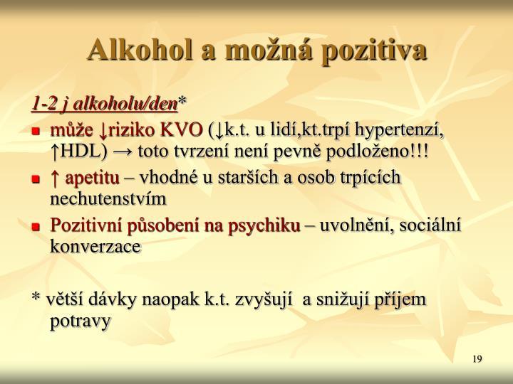 Alkohol a možná pozitiva