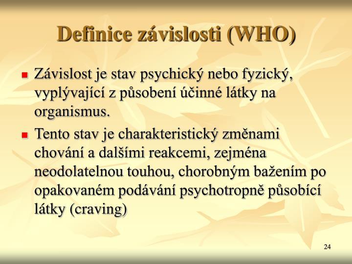 Definice závislosti (WHO)