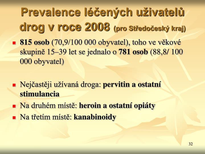 Prevalence léčených uživatelů drog v roce 2008