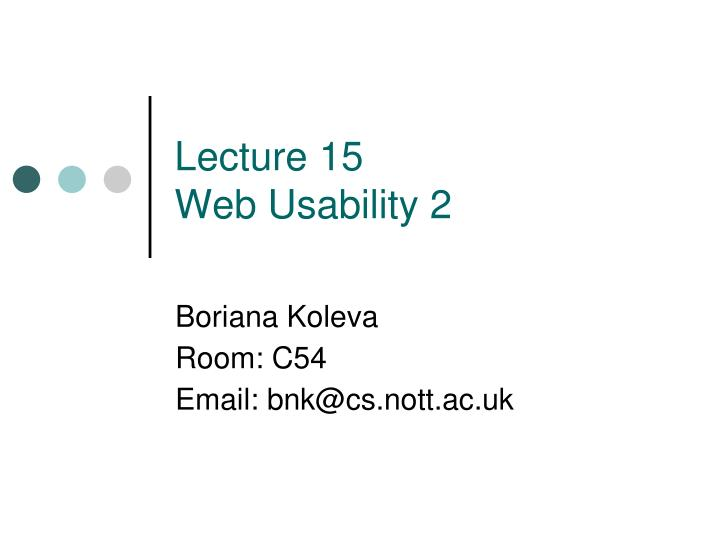 lecture 15 web usability 2 n.