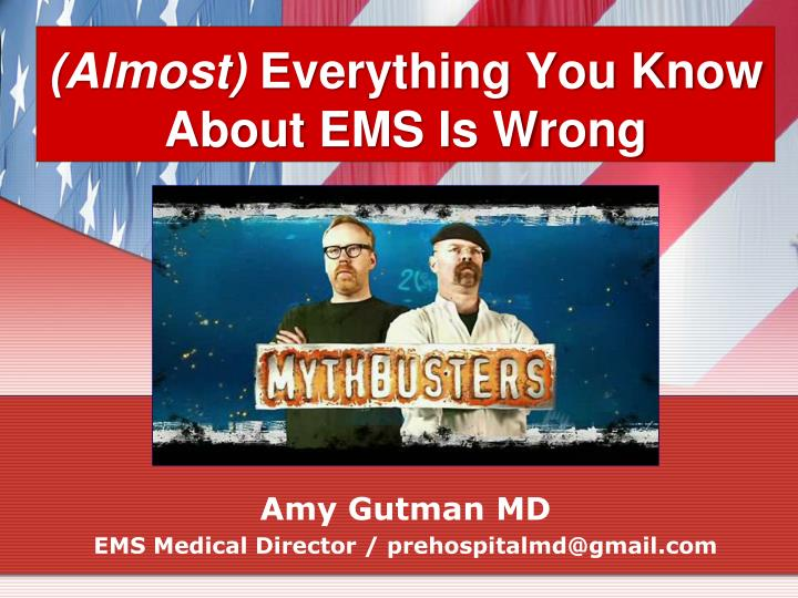 almost everything you know about ems is wrong n.