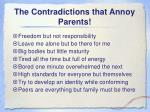 the contradictions that annoy parents