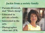 jackie from a society family