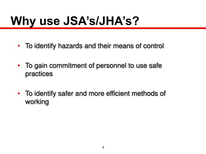 Why use JSA's/JHA's?