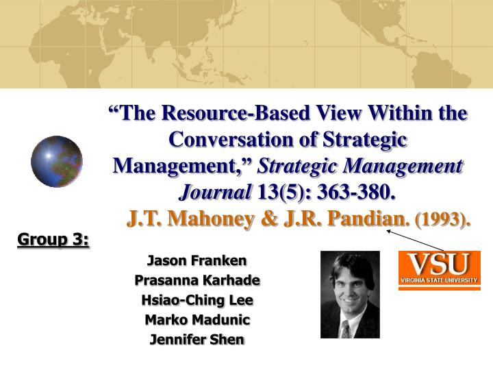 """The Resource-Based View Within the Conversation of Strategic Management,"""