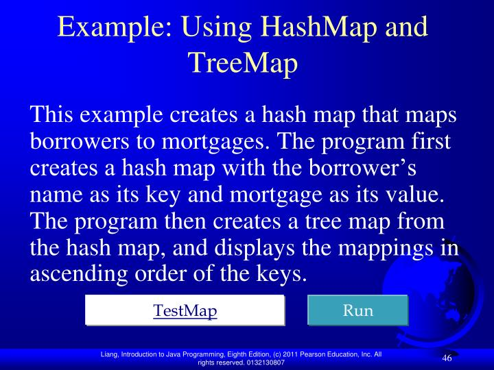 Example: Using HashMap and TreeMap