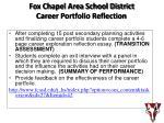 fox chapel area school district career portfolio reflection