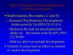 effect of maternal vitamin supplements on child development
