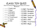 class toy quiz rate the following games from the oldest to the newest manufactured