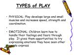 types of play3