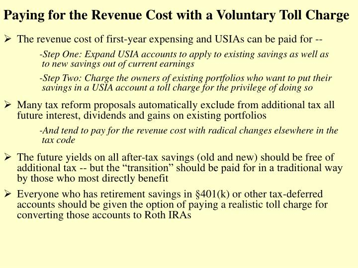 Paying for the Revenue Cost with a Voluntary Toll Charge