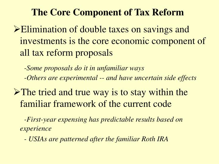 The core component of tax reform