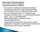 helsinki declaration koordinoijana smal
