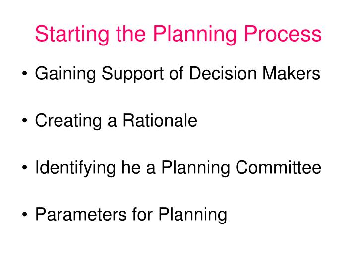 starting the planning process n.