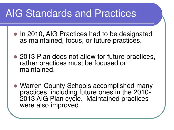 AIG Standards and Practices
