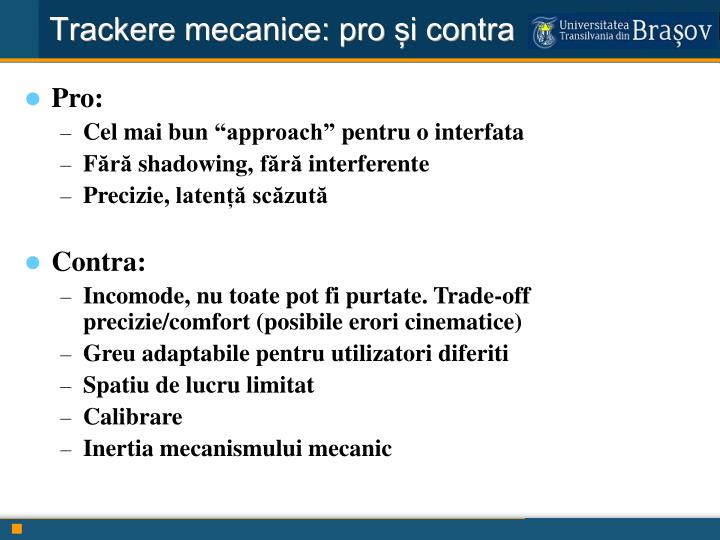Trackere mecanice: pro și contra