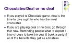 chocolates deal or no deal