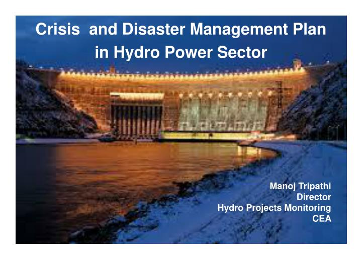 crisis and disaster management plan in hydro power sector n.