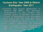 cyclone aila year 2009 sikkim earthquake year 2011