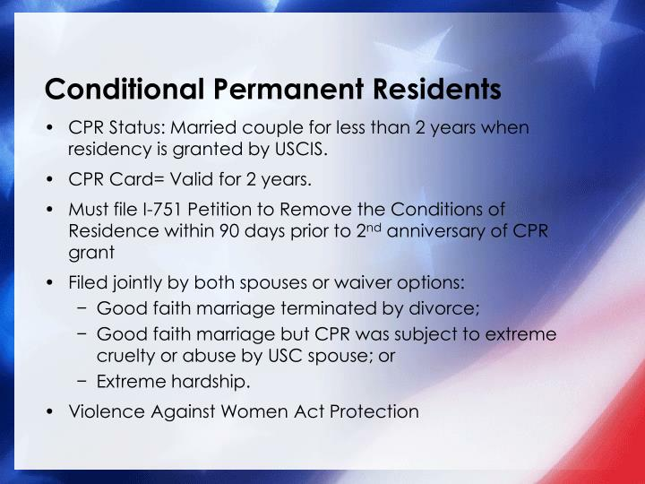 Conditional permanent residents
