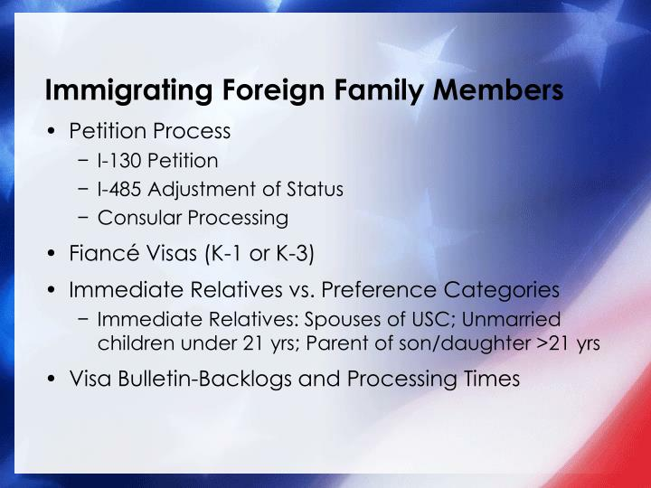 Immigrating foreign family members