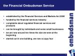 the financial ombudsman service