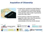acquisition of citizenship1