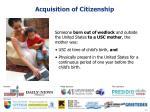 acquisition of citizenship10