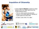 acquisition of citizenship7