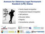 avenues for obtaining legal permanent resident lpr status