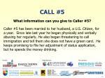 call 5