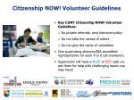 citizenship now volunteer guidelines