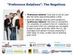 preference relatives the negatives